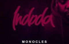 Monocles, 2Point1 X Afro Warriors - Indoda Ft. Ntombi